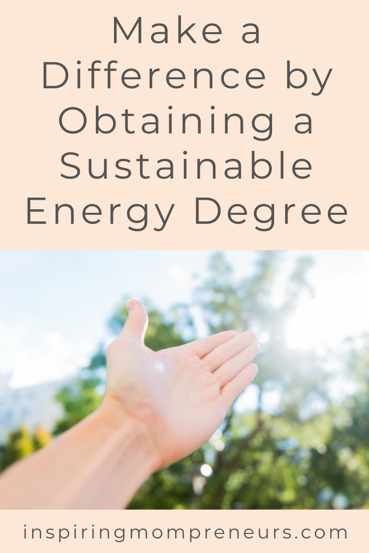 Make a Difference by obtaining a Sustainable Energy Degree