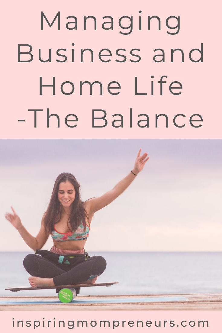 Managing Business and Homelife - The Balance