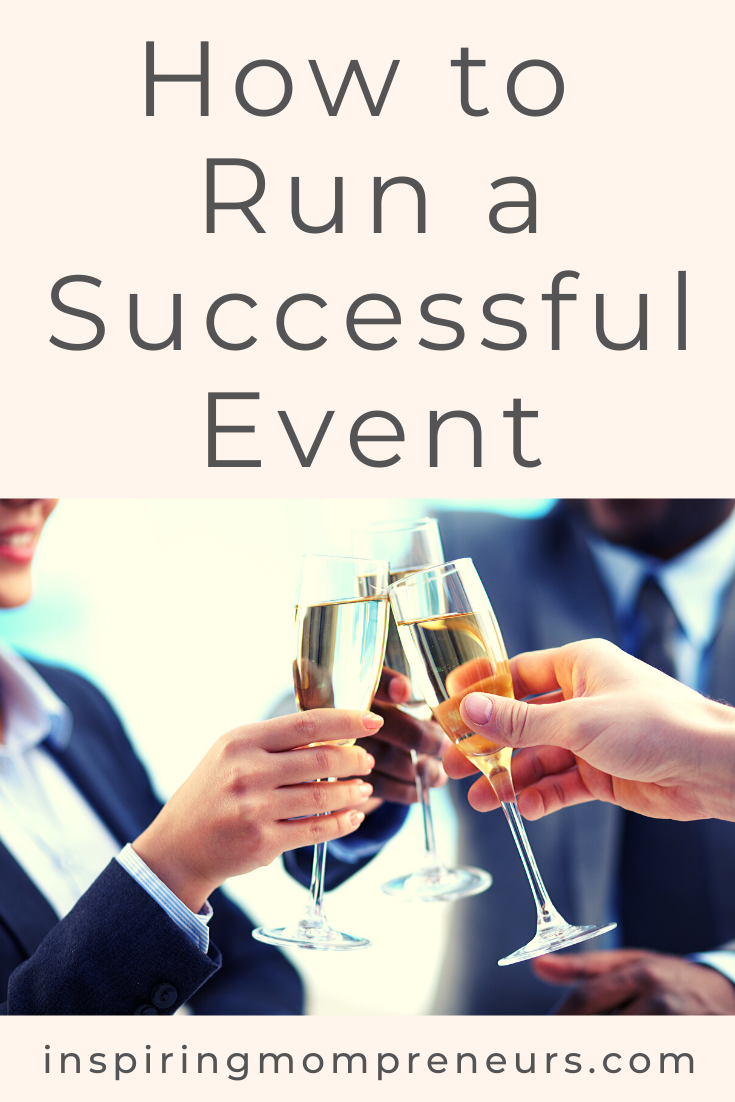How to Run a Successful Event from Start to Finish - Casting, Venue, Location, Size, Food and Beverage, Technology, Production and Marketing.  #HowtoRunaSuccessfulEvent #EventManagement #EventOrganisation #SponsoredPost