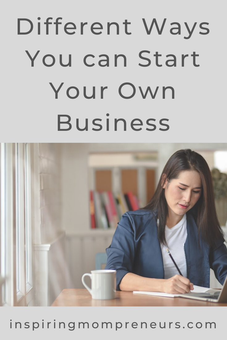 If you're thinking of your starting your own business, you may want to consider these 3 options.  #WaysYouCanStartYourOwnBusiness #Freelancing #Franchising