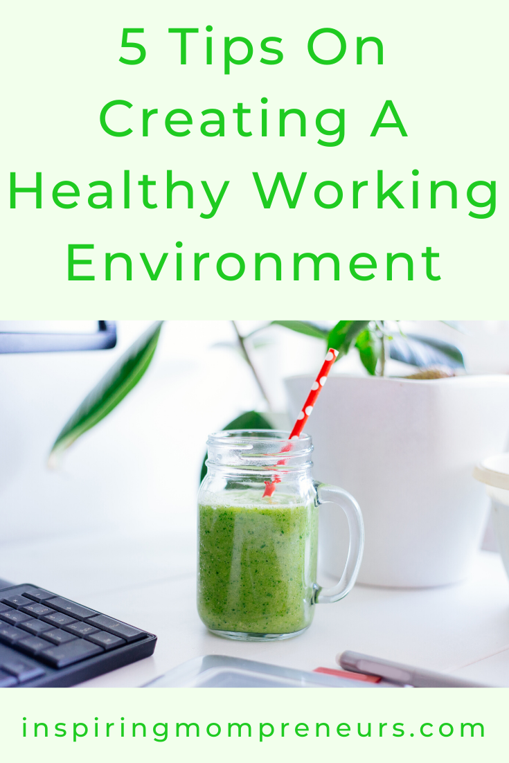 What are you doing about creating a healthy work environment? What, nothing you say? Maybe these 5 tips will help you. #5Tips #CreatingaHealthtWorkingEnvironment #HealthandSafety #Fitness #EmployeeWellness