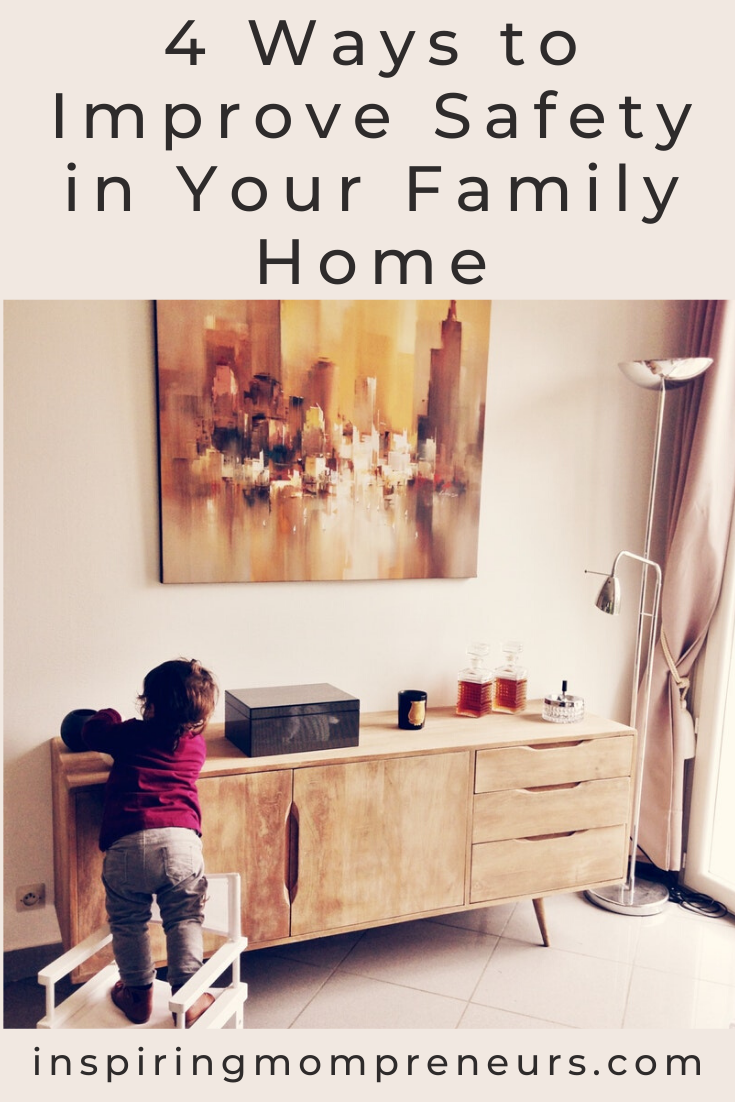 4 Ways to Improve Safety in Your Family Home