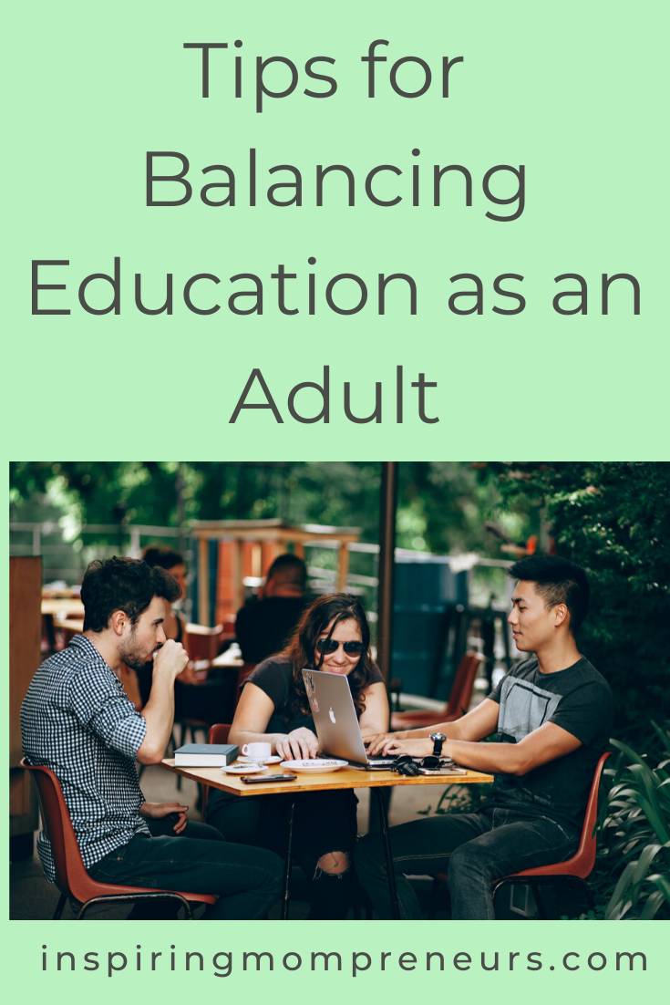 Here are some tips for balancing education as an adult. #adulteducation #timemanagement #selfeducation #selfcare