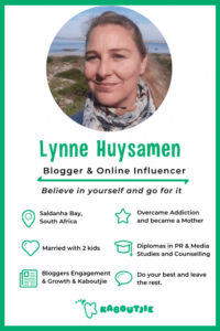 Meet Lynne Huysamen, the dynamic founder of Kaboutjie, Lady Bloggers Engage, Lynne Living with Addiction and Small Online Business Opportunity. Lynne is a blogger and online influencer and my blogging mentor. Finally got to interview and feature her as an Inspiring Mompreneur! #kaboutjie #blogger #onlineinfluencer #socialmediainfluencer #bloggingmentor