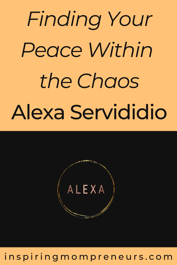 "Meet Alexa Servididio, Mom, Author, Therapist, Radio and TV Personality.  We 'ASK ALEXA"" about working from home in the age of COVID and Finding Your Peace Within the Chaos. #findingpeacechaos #AlexaServididio #inspirational #inspiringmompreneur"