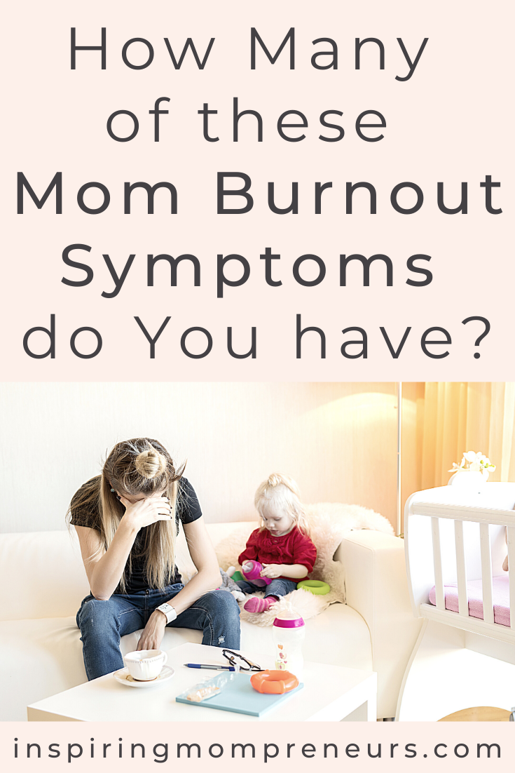 Are you suffering from Mom Burnout? Which of these 12 symptoms are you experiencing? Answer these 8 Questions to be a Happy Mom.  Burnout Help from Life Coach, Kelly Hater. (VIDEO). #momburnoutsymptoms  #momburnouthelp #lockdownburnout