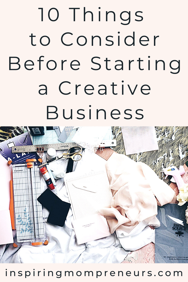 Here are 10 things to consider before you set up and launch your creative business.  #beforestartingacreativebusiness