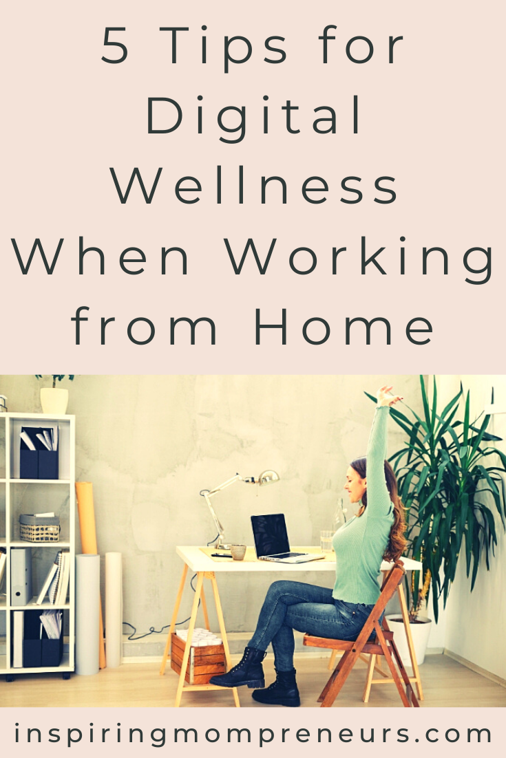 What is Digital Wellness? And how do you maintain a healthy lifestyle when you rely heavily on digital devices as a WAHM? Dr Valeria Lo Iacono shares her top 5 tips. #digitalwellness #workingfromhome #WAHM #digitalwellnesstips