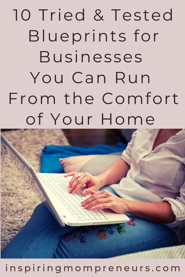Stuck at home? This could be the perfect opportunity to become a self-employed entrepreneur. These ten ideas can have you keeping busy and earning money in no time at all. #homebusinesses #homebusinessideas #workathome #businessesyoucanrunfromhome