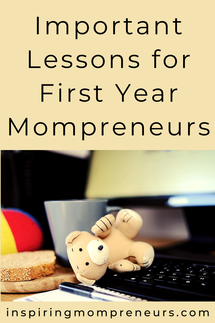You've chosen to be both Mom and Entrepreneur? Here are some important lessons you'll need to keep in mind as you work to establish your business presence.