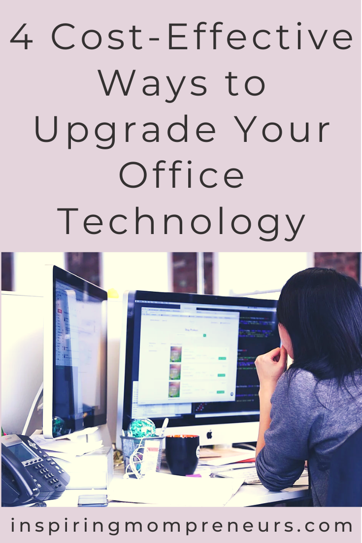 In today's digital age, it makes sense to keep up-to-date with the latest tech. It also makes financial sense. Check out these four cost-effective ways to upgrade your office technology. #costeffective #upgradeofficetechnology #officetech #savemoney