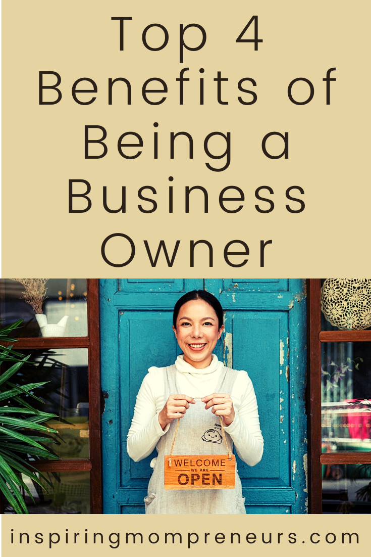 Entrepreneurship isn't for everyone. If you need that extra little push, here are our top 4 benefits of being a business owner.  #top4benefits #beingabusinessowner #entrepreneurship