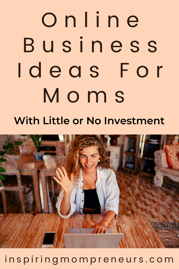 Are you a busy Mom who's looking for online business ideas that require little or no investment? Here are a few great options.
