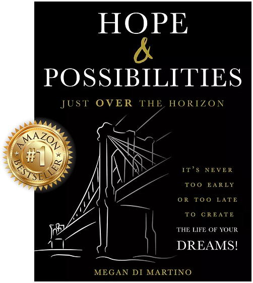 Hope and Possibilities Just Over the Horizon by Megan DiMartino