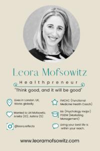 Meet Leora Mofsowitz, Healthpreneur and Functional Medicine Health Coach.
