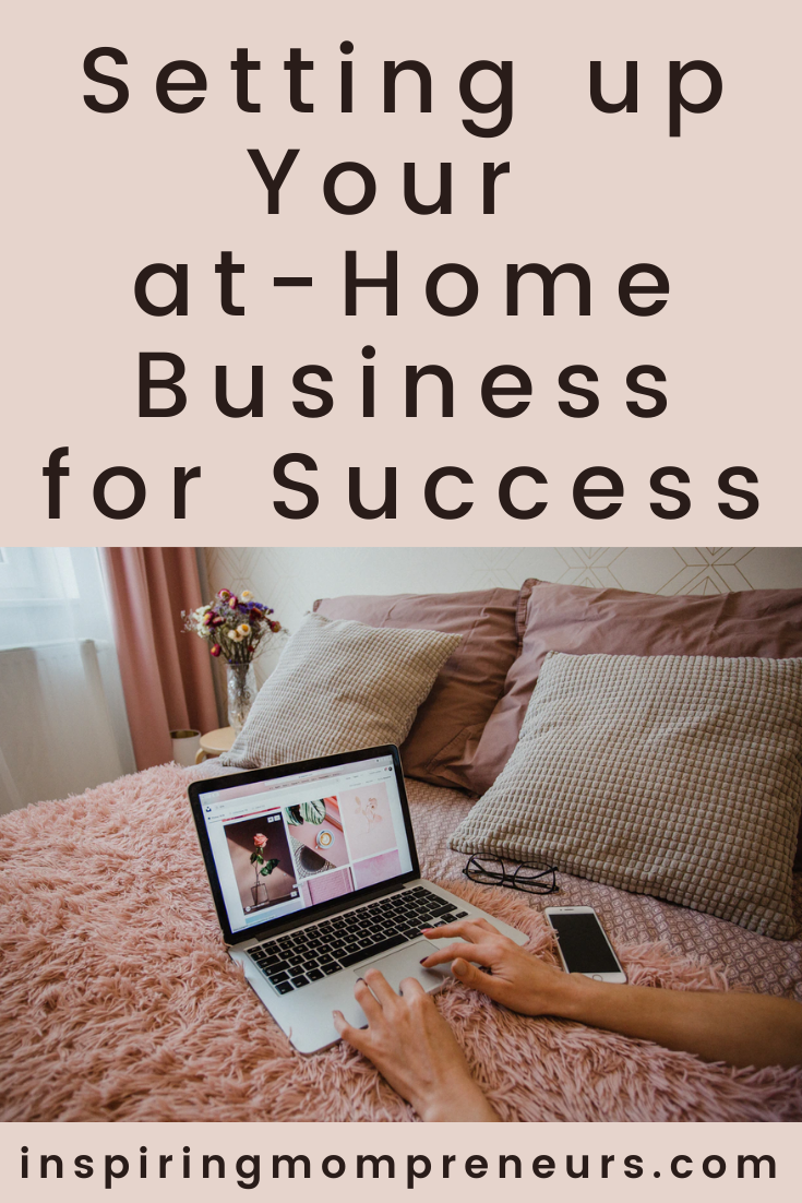 You're setting up a business at-home?  Wonderful! Here are some helpful tips to ensure that your business is set up for success. #settingupyourathomebusiness