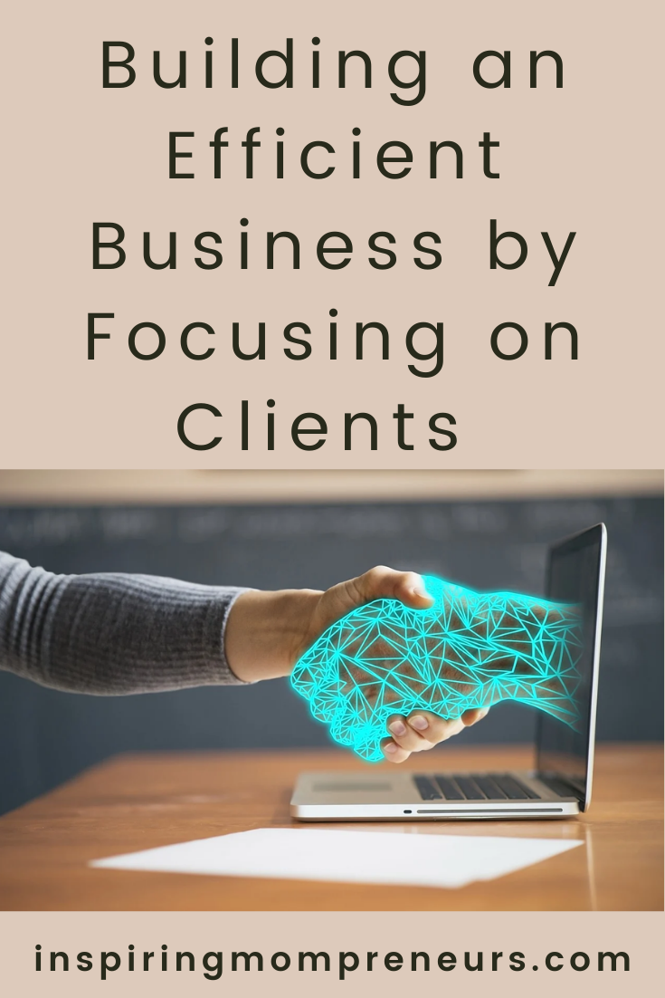 A successful business relies on a wide range of contributing factors. Ultimately, though, it's the clients who determine whether the venture sinks or swims.  #buildinganefficientbusiness #focusingonclients