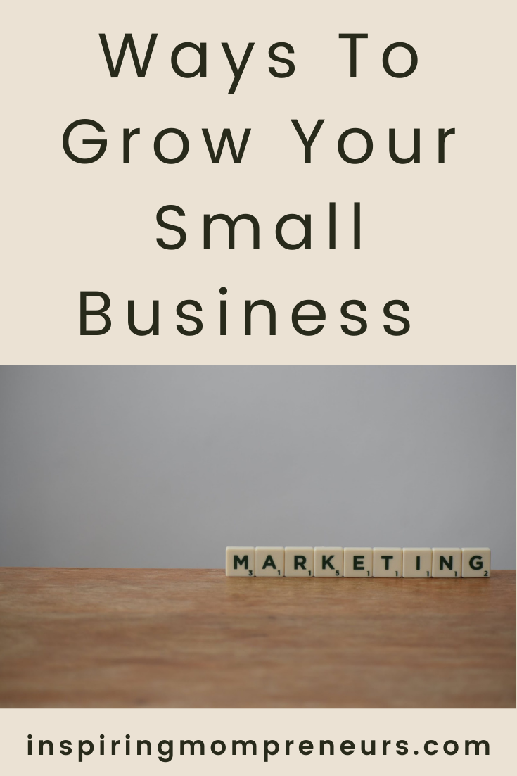 Here are a few different marketing strategies you can use to grow your business and increase the income you get from it.   #WaystoGrowSmallBusiness  #marketing #smallbusinessgrowth