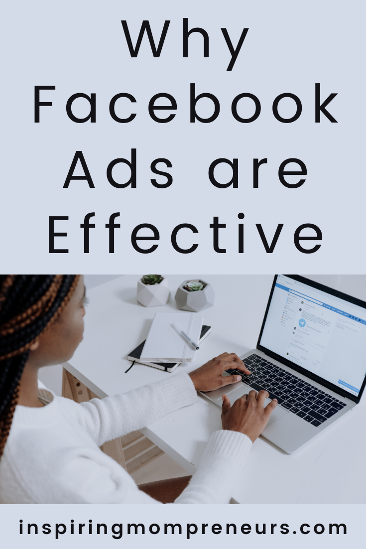 Facebook Advertising is extremely popular and worth considering as part of your marketing strategy in 2021. Here's what makes Facebook Advertising effective.  #facebookadvertising #FBAds #benefitsofFacebookAds #whyfacebookadsareeffective
