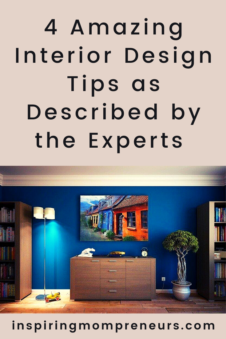 Challenge yourself to revamp your house, DIY-style. You can add your personal touch while using these amazing interior design tips as described by experts. #amazinginteriordesigntips #homedecor #homedesign