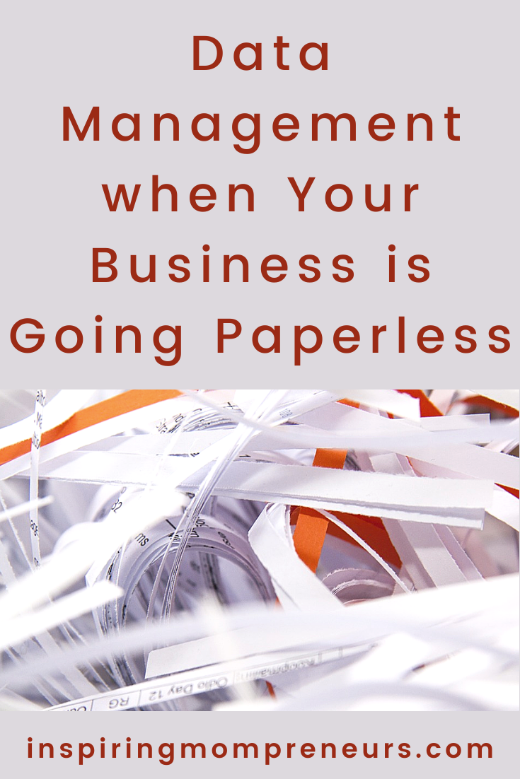 Going paperless in the office is a big business trend right now. There is a lot of sensitive data stored in filing cabinets around the office. Make sure you follow these data management rules when going paperless. #datamanagement #businessgoingpaperless #datamanagementwhengoingpaperless