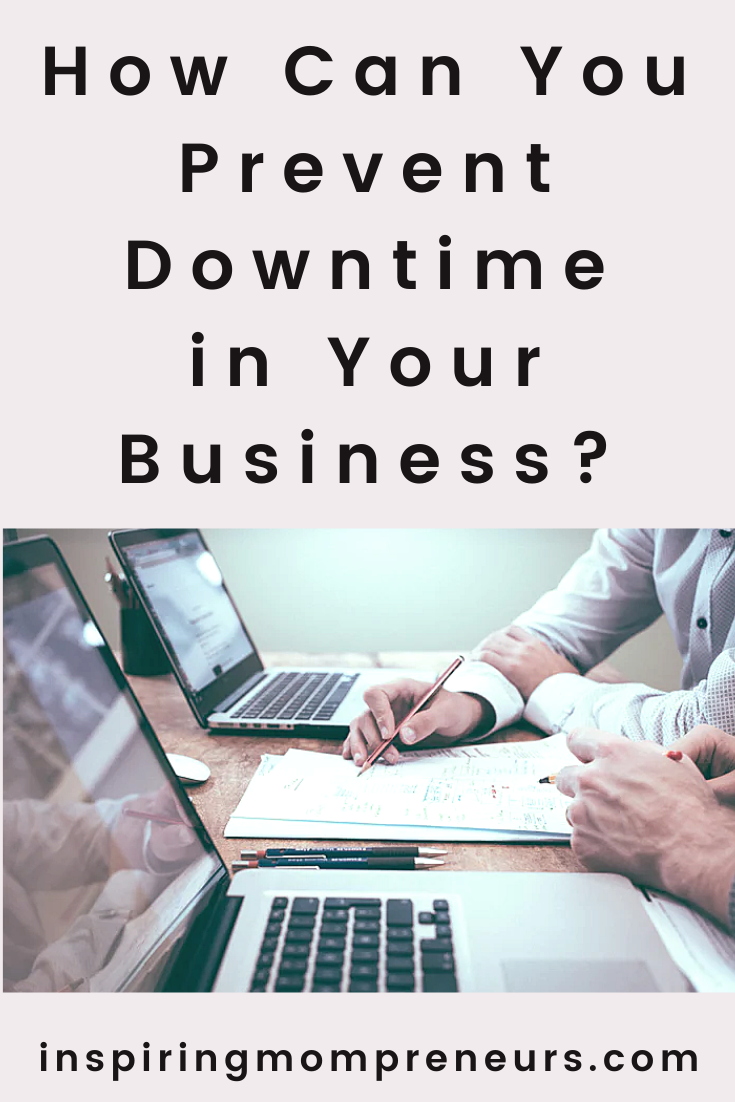 How Can You Prevent Downtime in Your Business?