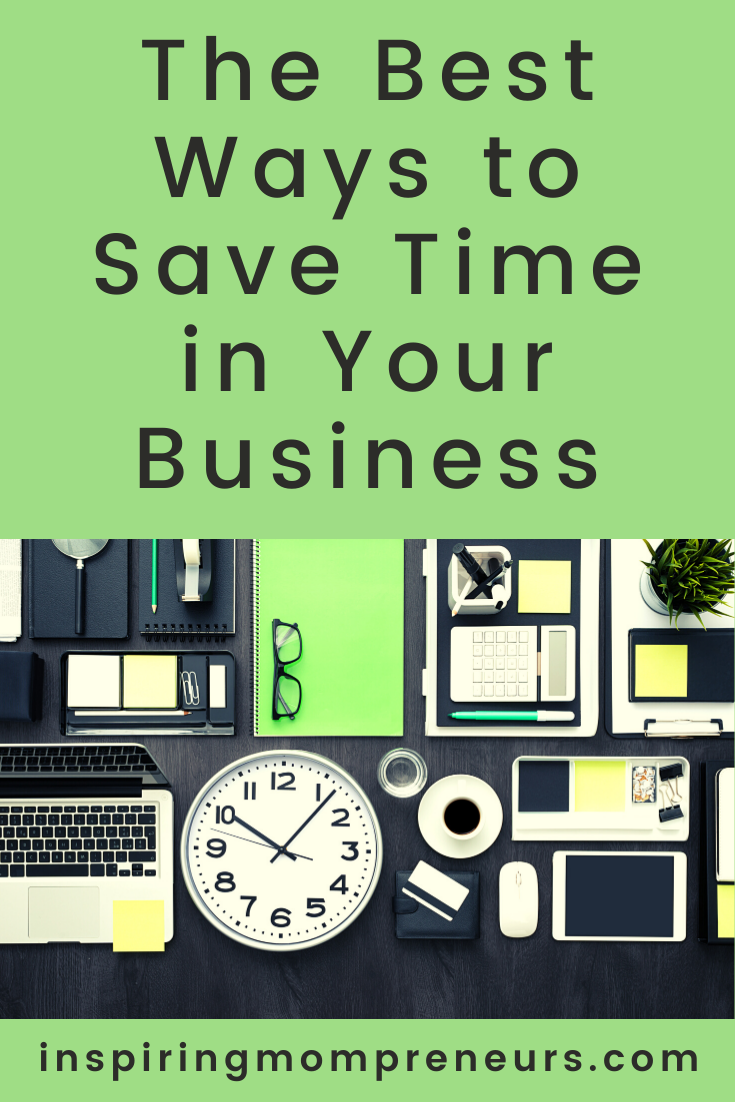 It's worth taking a step back to think things through and look for the best ways to save time in business, because in business time is money. #bestwaystosavetimeinbusiness #productivity #businesstips #timeismoney