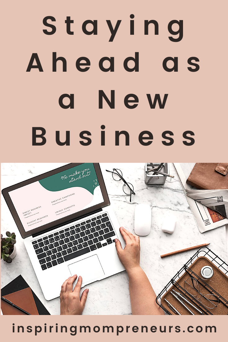 Are you staying ahead as a new business?  Here are some things to be aware of to help your business maximise performance and get ahead.  #stayingahead #newbusinesstips #marketing #digitalmarketing