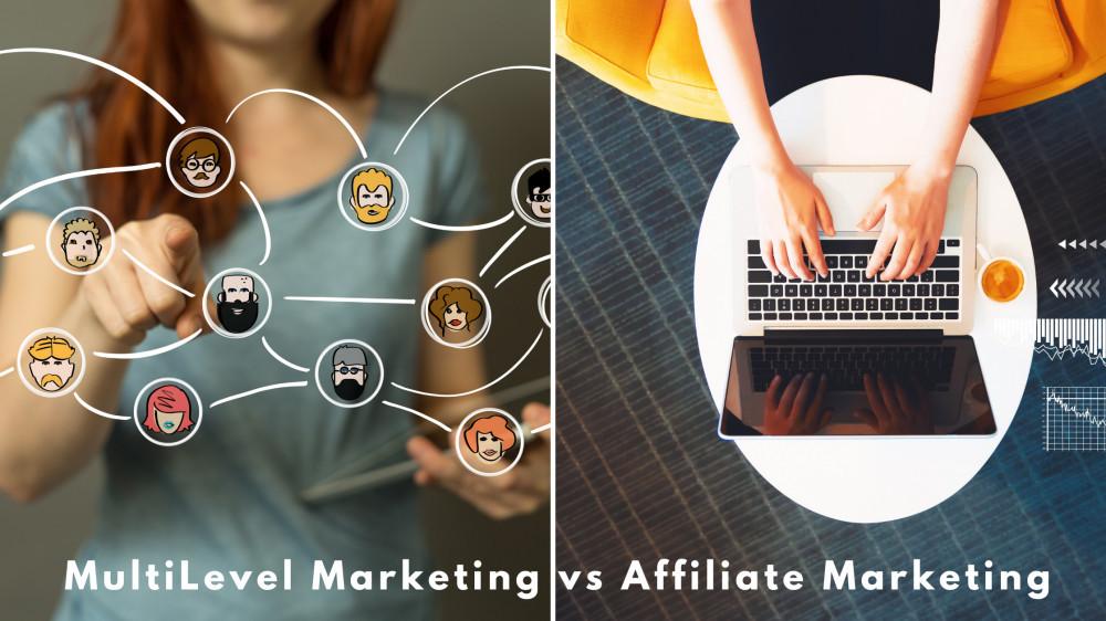 MultiLevel Marketing vs Affiliate Marketing