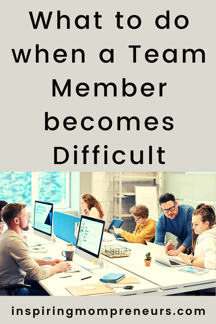 Sometimes a team member can become 'difficult' in their workplace conduct. When that happens, what do you do? Here are some helpful suggestions.