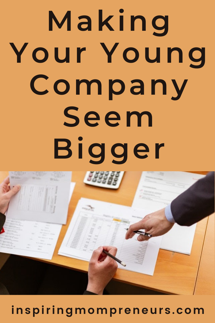 It's not easy being a small business but you have to start somewhere. Here are a few tried and tested methods for making your young company seem bigger. #smallbusiness #youngbusiness