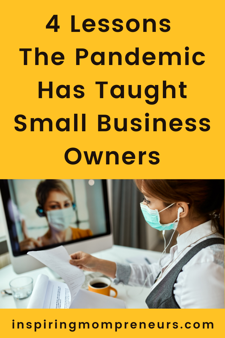 There are many ways entrepreneurs can survive the pandemic.     Once you know the lessons the pandemic has taught small business owners, you can implement these solutions within your strategy.    #LessonsThePandemicHasTaughtSmallBusinessOwners  #entrepreneurship #pandemicimpact #pandemicrecovery #businessrecovery #pivotyourbusiness #pivoting