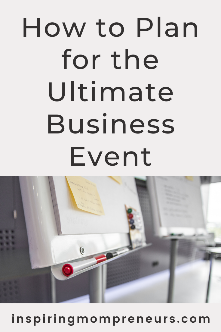 Hosting a business event is something that requires a lot of planning and attention to detail.  Check out these tips on how to plan for the ultimate business event.