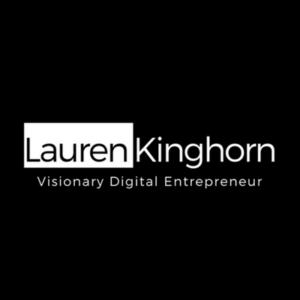Lauren Kinghorn Visionary Digital Entrepreneur