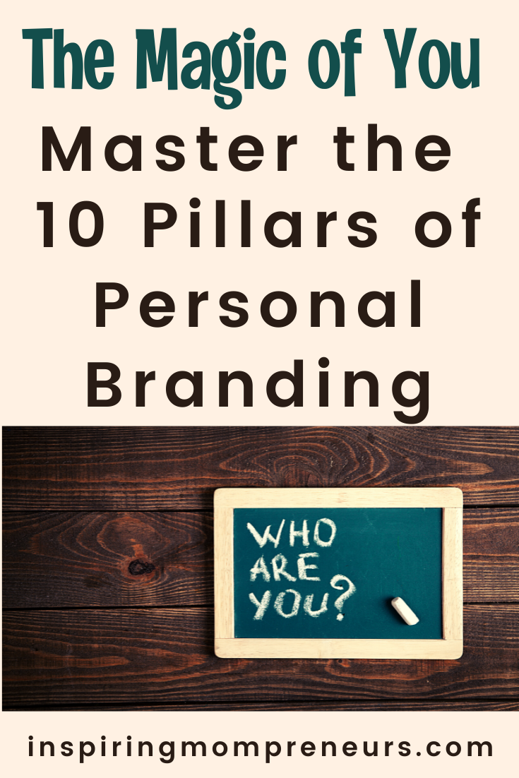 If you are invested in making a name for yourself, here is a guide to help you unleash the magic of YOU. Learn to master the 10 pillars of personal branding.