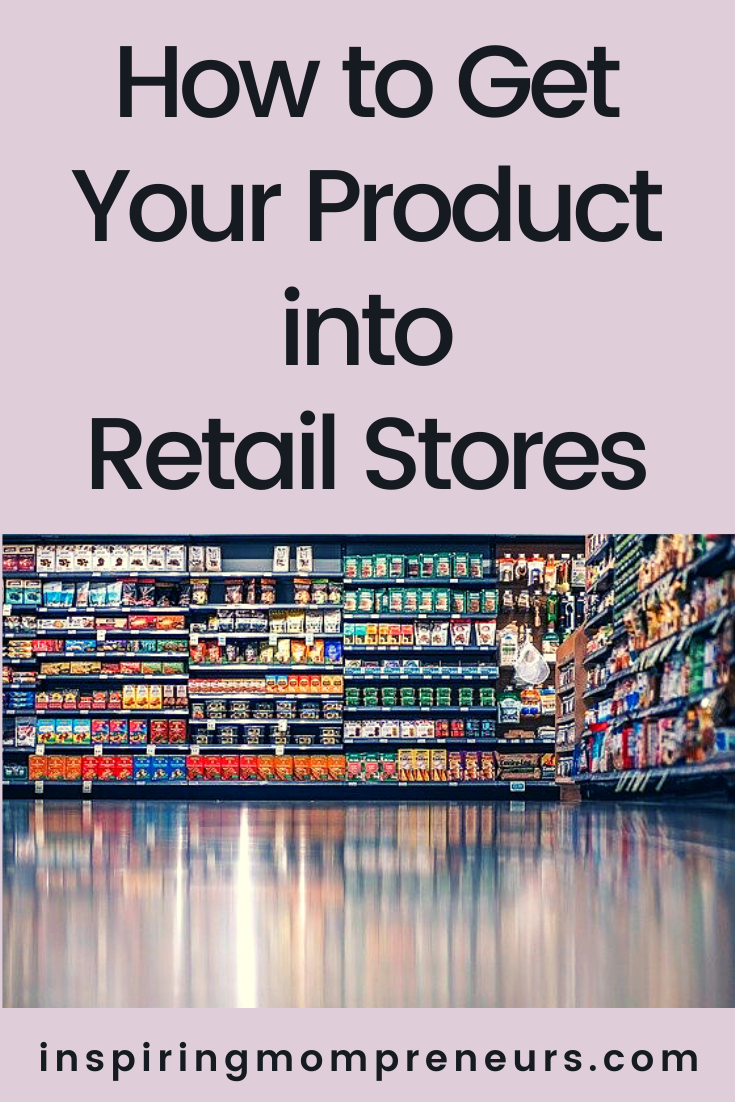 The journey from independent online seller to selling locally, regionally and internationally can be tricky. This is how to get your product into retail stores.