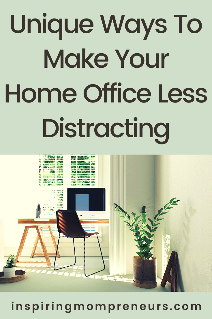 Struggling to focus and be at your most productive when working at home?  Here are a few unique ways to make your home office less distracting.