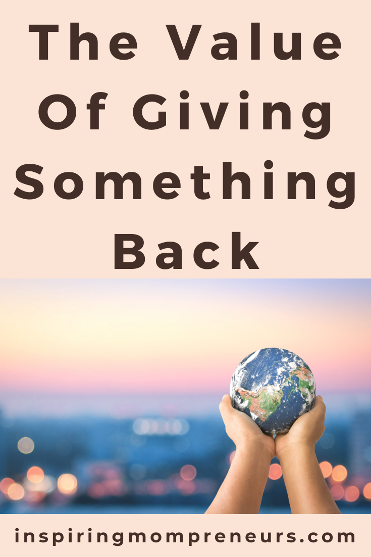 Never underestimate the value of giving back. Here are some extremely solid reasons why giving something back to society can have real-world benefits.