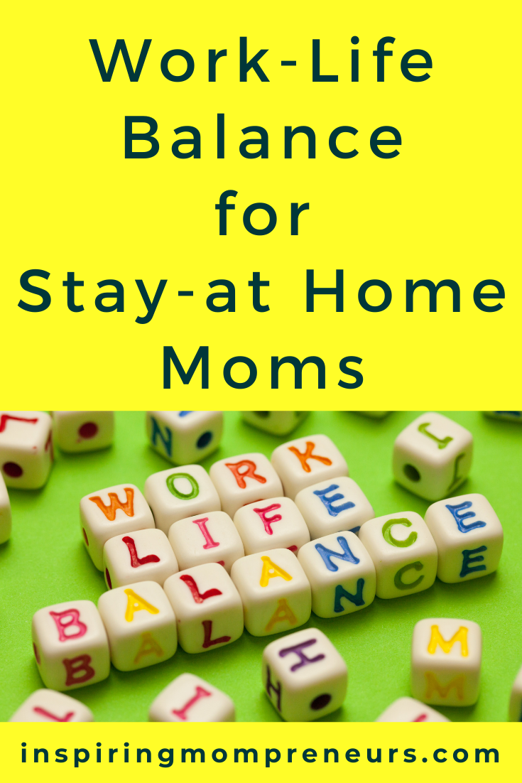 If you feel like your work-life balance is out of whack, take heart! You are not alone. Try out these top tips on work-life balance for stay-at-home Moms.