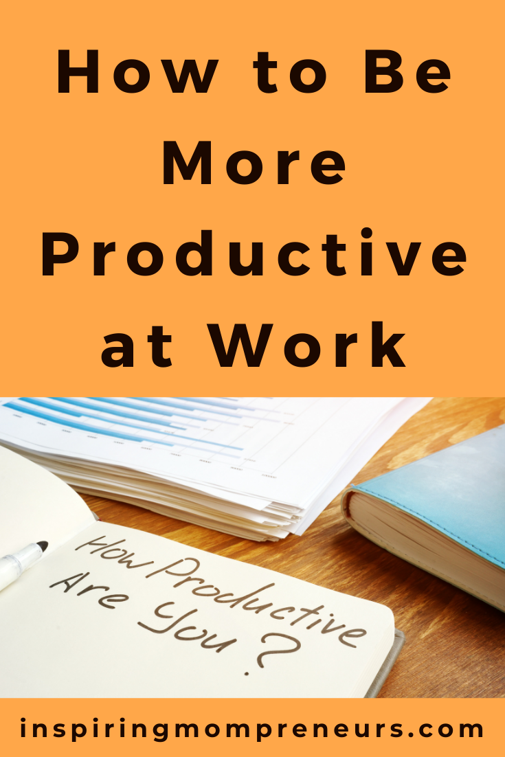 Mom Entrepreneurs are always interested in learning how to be more productive at work. How many of these lesser-known productivity tips are you already applying to your daily life at work? #howto #bemoreproductive #productivitytips #productivityhacks