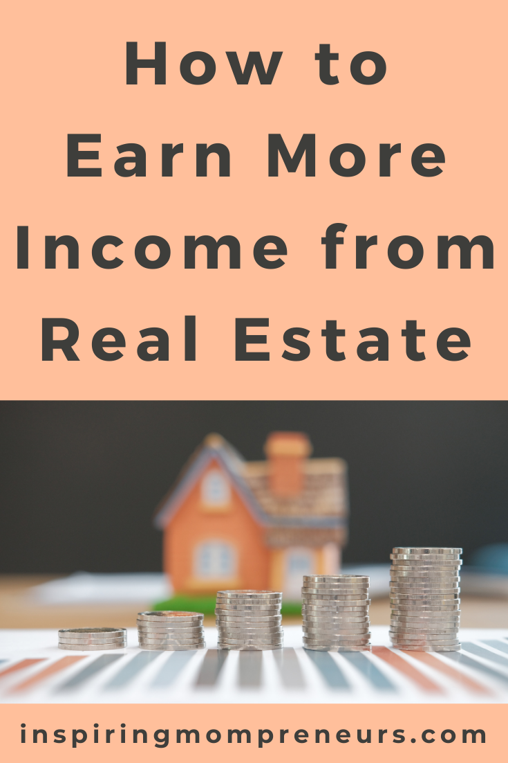 You can earn extra income from investing in property, even if you are just starting out. In this post, you'll discover how to earn more income from real estate.