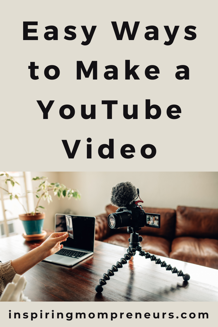 YouTube videos can be stressful and a little daunting to make, but these easy ways will help you to get on the platform and start creating content you love.