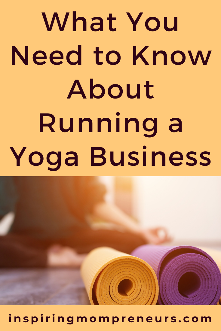 Having a yoga studio sounds like a great idea but is this the right business for you? This is what you need to know about running a yoga business.