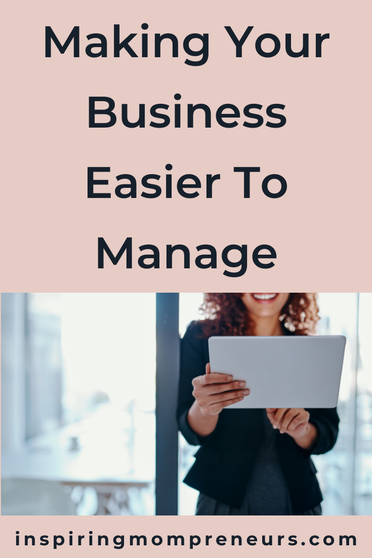 If you want to free up your time for more important things and improve your work-life balance, here are some ideas for making your business easier to manage.