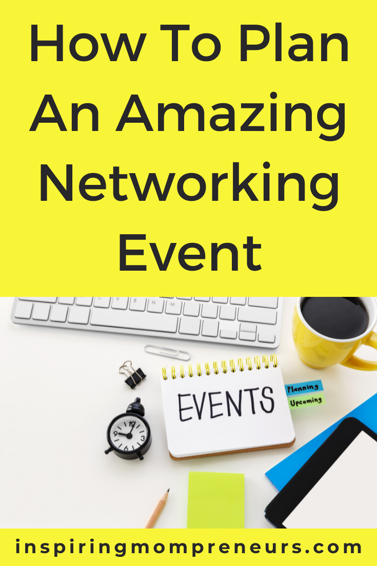 When you organize and sponsor a networking event, you instantly become a community business leader. Here is how to plan an amazing networking event.