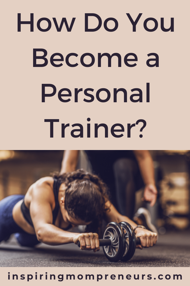 A personal trainer does way more than just training their clients. If you feel you are ready to become a personal trainer, then this is the guide for you.