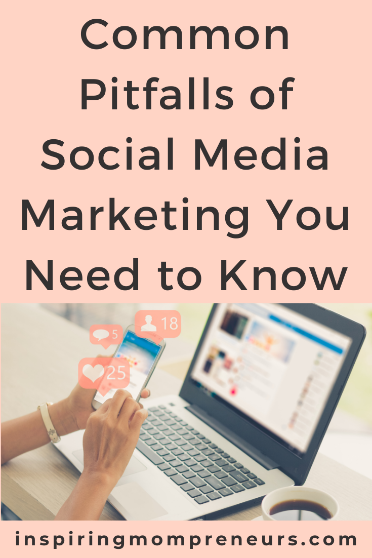 Digital marketing is here to stay, yet not without challenges. Once you get to know these common pitfalls of social media marketing, you can avoid them.