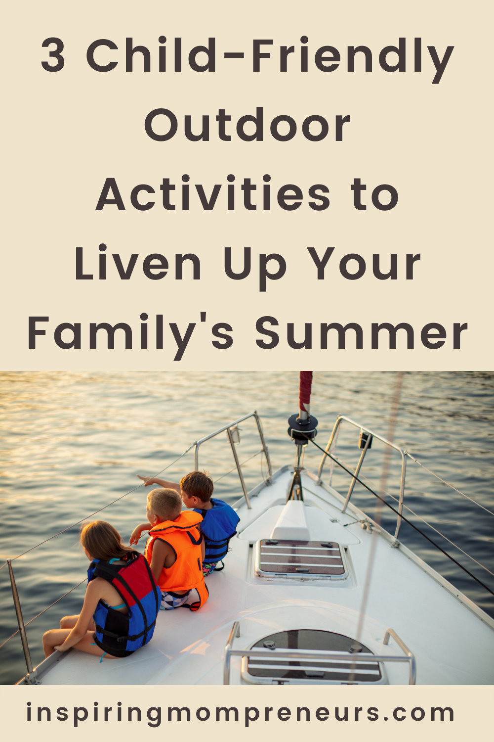 Summer is the perfect time to get outside and enjoy the surrounding beauty. Here are three child-friendly outdoor activities that will liven up your summer.