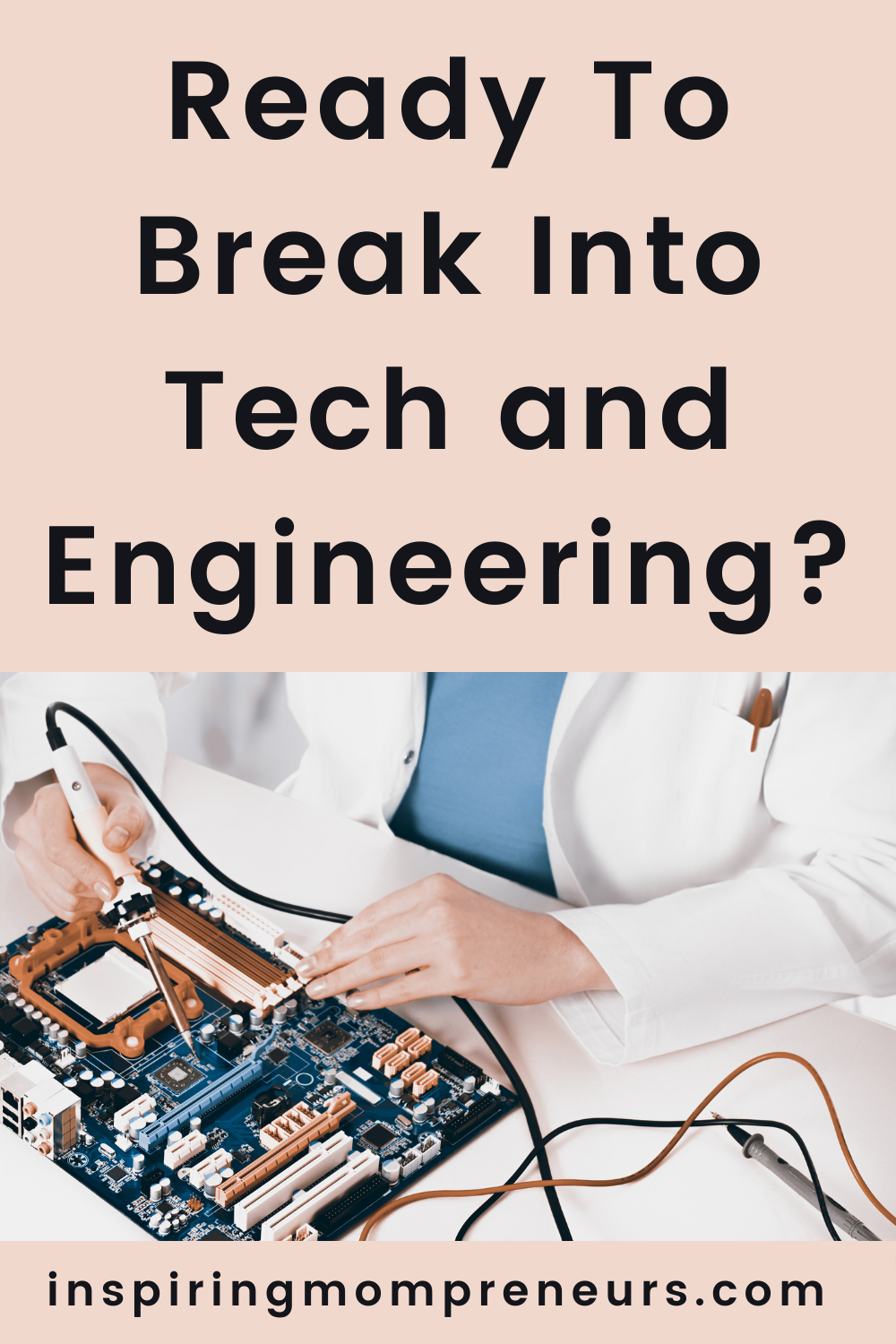 Are you ready to break into tech and engineering? Both the tech and engineering industries employ millions across the globe - it is an exciting place to be. #tech #engineering #education